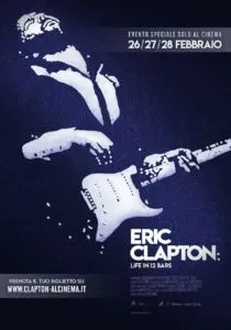 Eric Clapton: Life in 12 bar poster