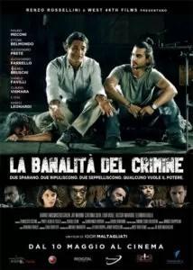 La banalità del crimine Locandina