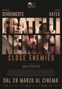 Fratelli Nemici - Close Enemies poster