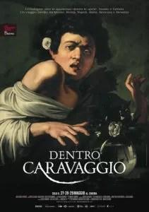 Dentro Caravaggio poster