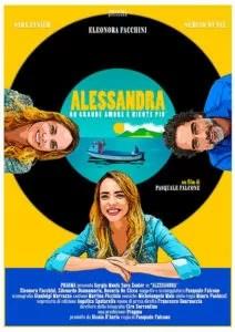 Alessandra - Un grande amore e niente più poster