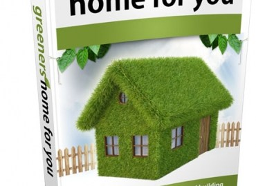 Greener Homes for you