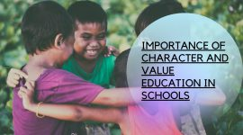 IMPORTANCE OF CHARACTER AND VALUE EDUCATION IN SCHOOLS