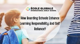 How Boarding Schools Enhance Learning Responsibility And Self Reliance?