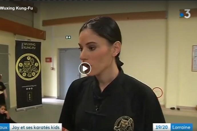 Reportage France 3 Lorraine Joy et Ecole Wuxing 7 janvier 2019