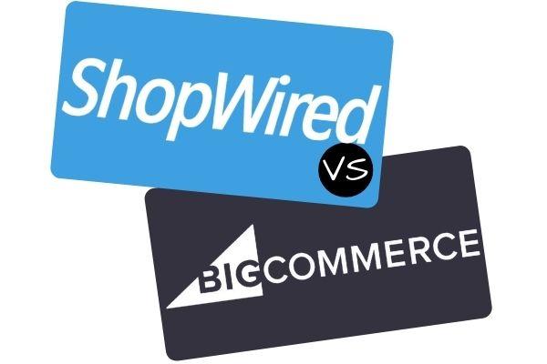 ShopWired vs Bigcommerce