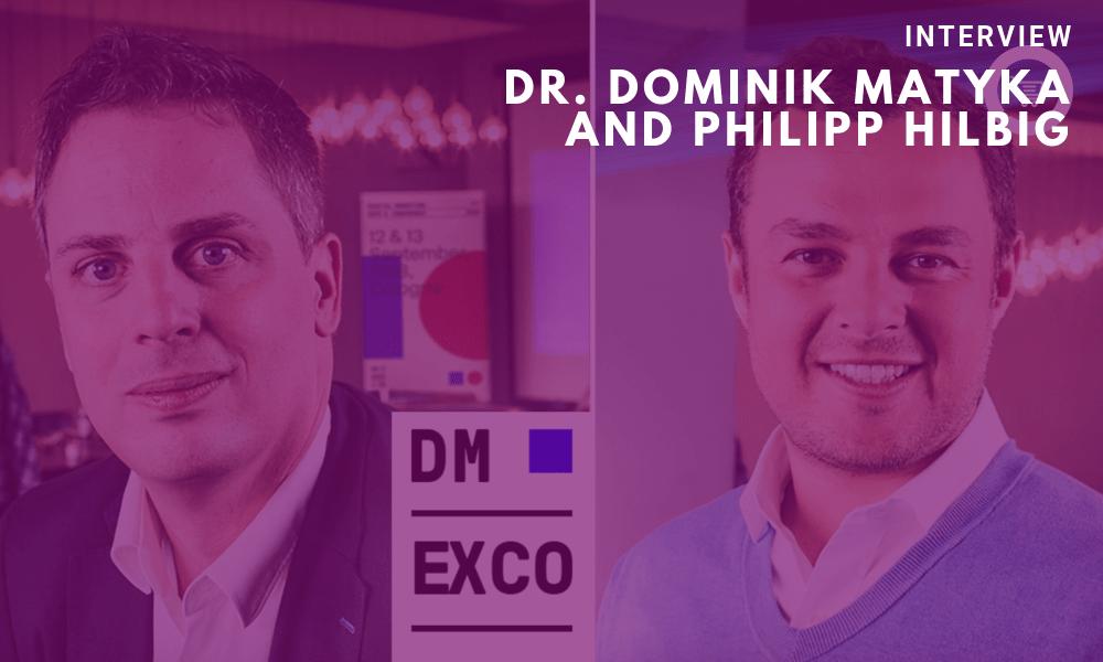 Dr. Dominik Matyka and Philipp Hilbig (DMEXCO)