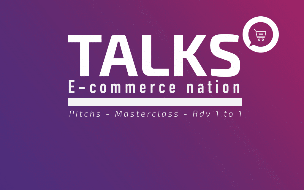 8 raisons de participer aux Talks E-commerce Nation [#ECNTalks]
