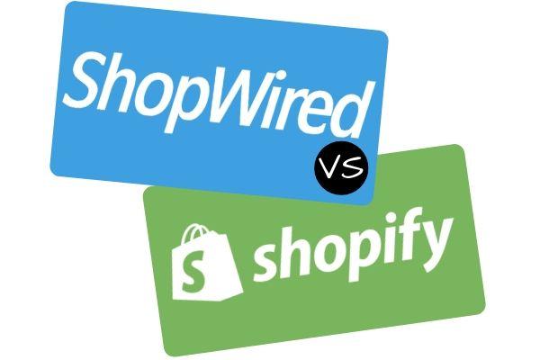 ShopWired vs Shopify Comparison