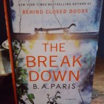 Cover of The Break Down by B.A. Paris