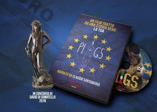 PIIGS in concorso ai David di Donatello e presto anche in DVD