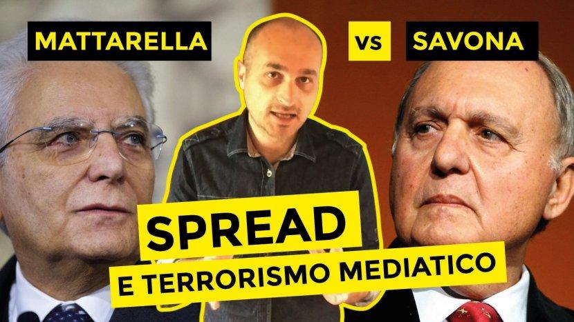 Mattarella vs Savona e le balle sullo spread