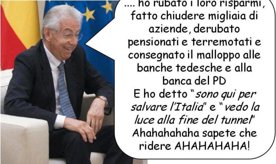 Monti vuole salvare l'Euro, non gli interessa per niente salvare né l'Italia né tantomeno gli Italiani