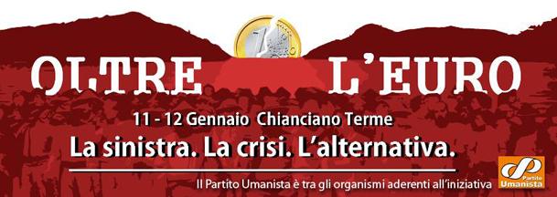 """Convegno: """"Oltre l'euro. La sinistra, la crisi, l'alternativa"""""""