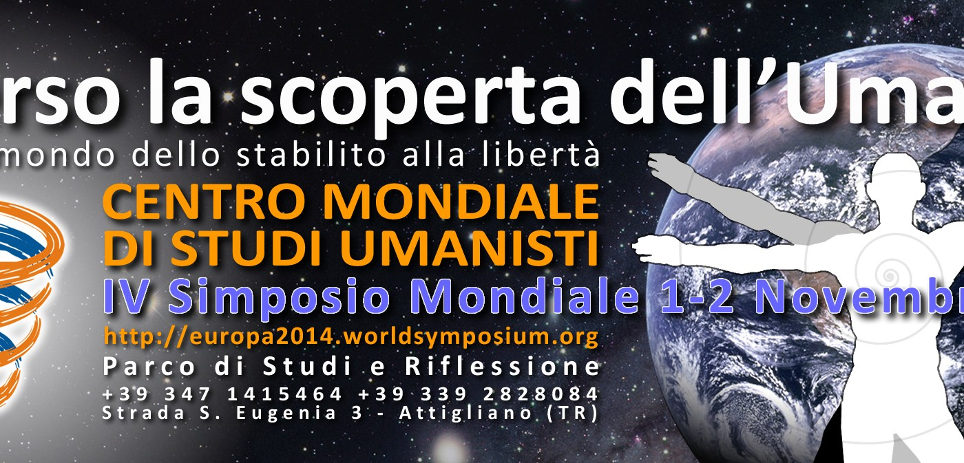 IV Simposio Internazionale del Centro Mondiale di Studi Umanista