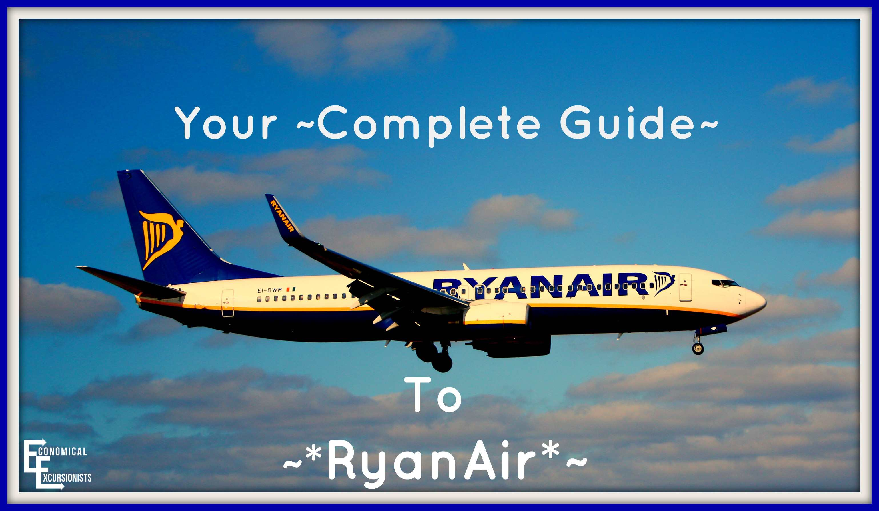 Ryanair The Complete Guide