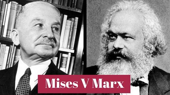Mises V Marx
