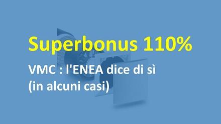 Superbonus 110% e VMC