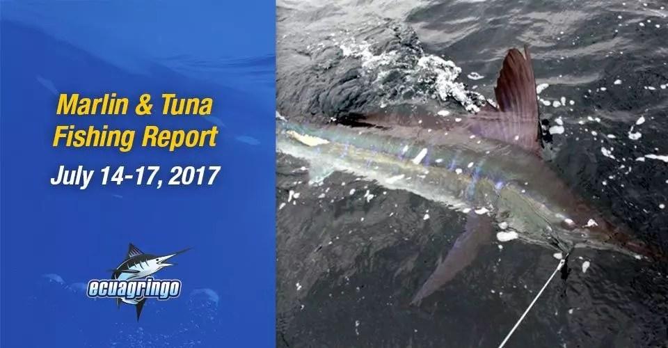 Marlin & Tuna Fishing Report July 17-20, 2017