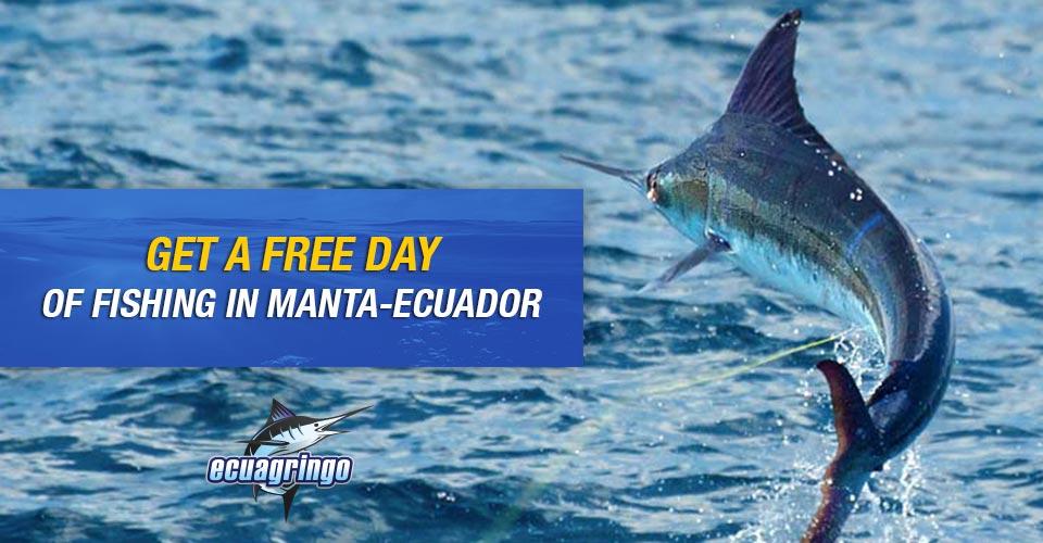 Get a Free Day of Fishing in Manta-Ecuador