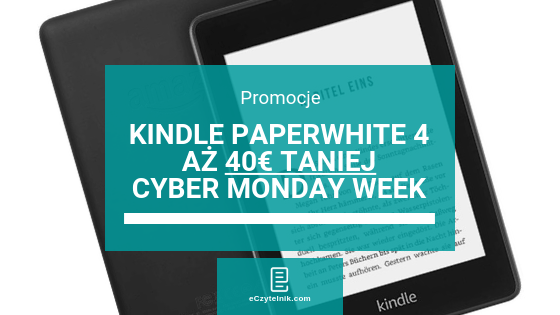 Kindle Paperwhite 4 o 40€ taniej