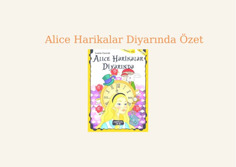 Alice Harikalar Diyarında Özet