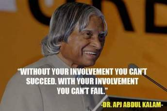 Abdul kalam says involve yourself with work quotes