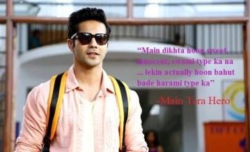 Varun Dhawan dialogues in movie main tera hero