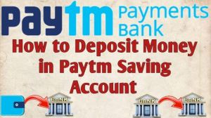 Deposit Money in Paytm Saving Account
