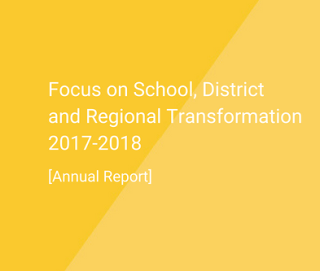 Focus On School District And Regional Transformation