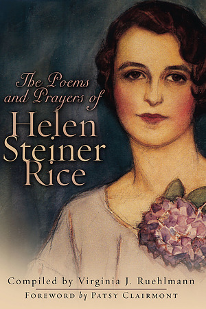 The Prayers And Poems Of Helen Steiner Rice Free