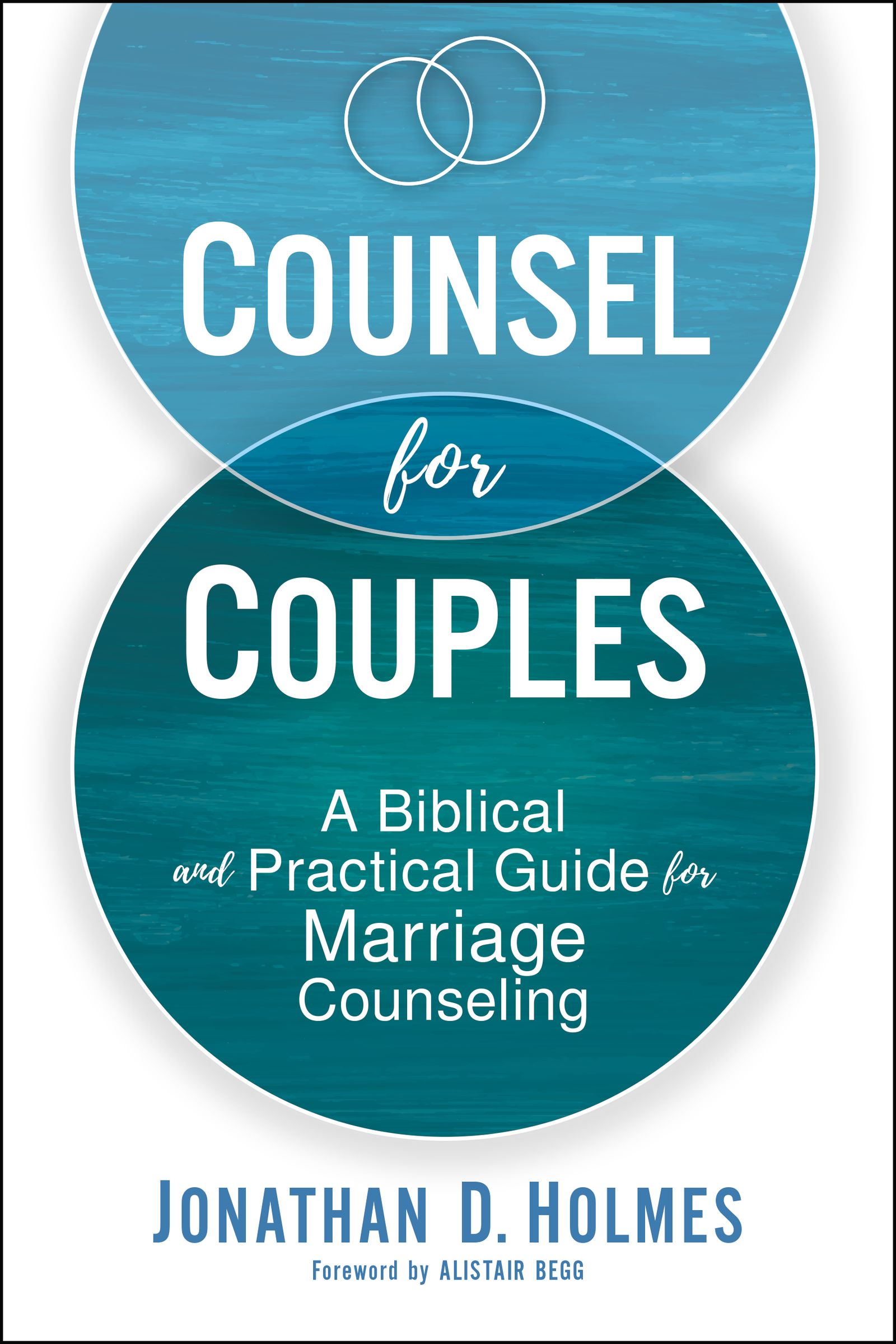 Counsel For Couples By Holmes Jonathan D