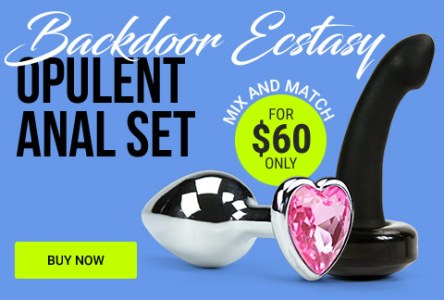 Backdoor Ecstasy! Opulent Anal Gift Set For $60