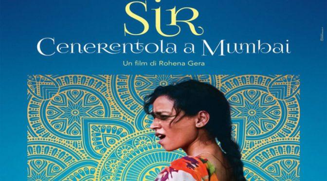 Sir – Cenerentola a Mumbai : 15.30 / 17.40 / 20.00 / 22.00