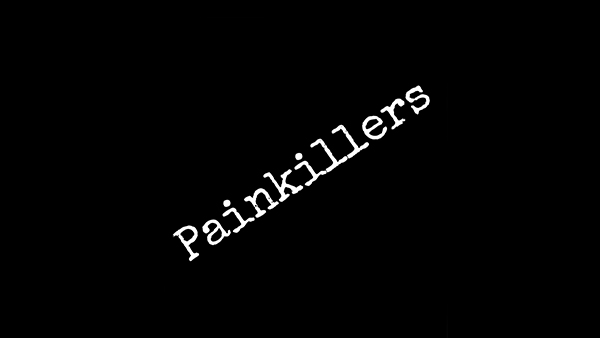 Painkillers Teaching Series How do you deal with pain and the things we run to as we cope with pain
