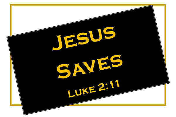 "Join Eden Westside Baptist Church and Pastor Jacky Connell in the teaching series ""Jesus Saves"" as we celebrate this Christmas season. Luke 2:11"