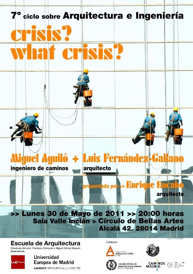 2011-05-30_Crisis what crisis_7 ciclo arq+ing.jpg