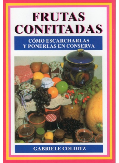 FRUTAS CONFITADAS  Libro  Ediciones Omega