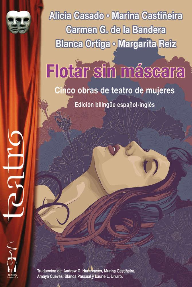 Resultado de imagen de Flotar sin máscara - Cinco obras de teatro de mujeres