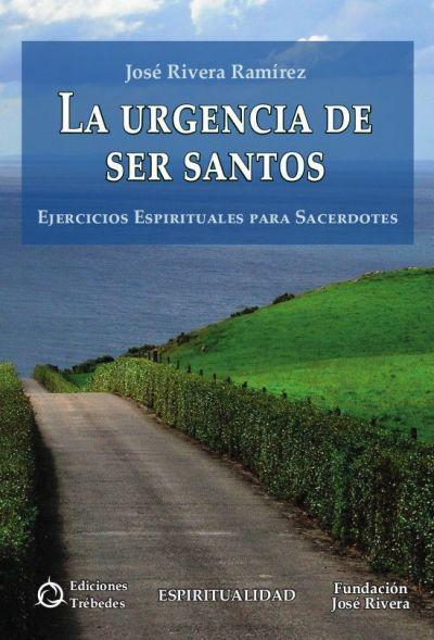 La urgencia de ser santos