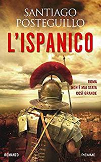 Santiago Posteguillo, la saga dell'Imperatore Traiano