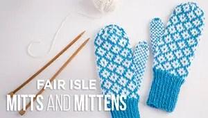 Fair Isle Mittens Creativebug