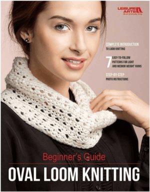 Beginner's Guide to Oval Loom Knitting