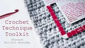 Craftsy_Crochet Technique Toolkit_Shannon Mullett-Bowlsby