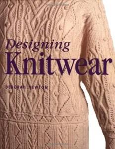 Designing Knitwear by Deboarh Newton