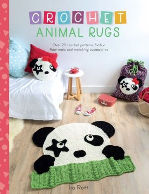 Crochet Animal Rugs by Ira Rott cover