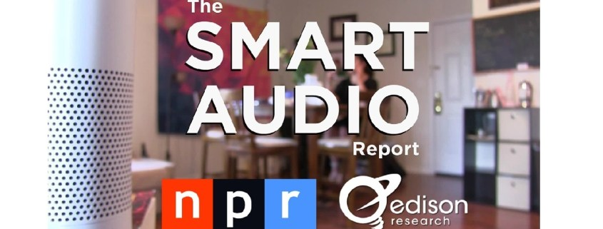 The Smart Audio Report from NPR and Edison Research