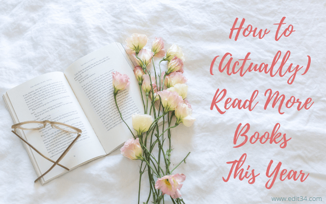 How to (Actually) Read More Books This Year, Reading Challenge