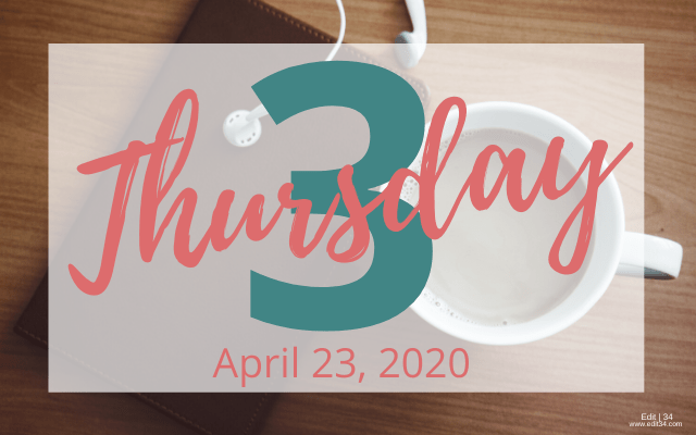 Thursday 3: April 23, 2020