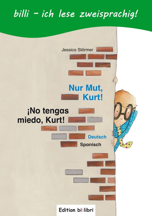 Nur Mut, Kurt!